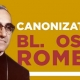 Canonisation of Blessed Oscar Romero